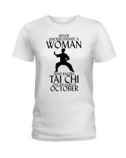 Never Underestimate Woman Tai Chi October  Ladies T-Shirt thumbnail