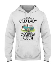 Never Underestimate Old Lady Camping August Hooded Sweatshirt thumbnail