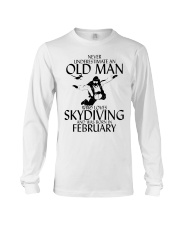 Never Underestimate Old Man Skydiving February Long Sleeve Tee thumbnail