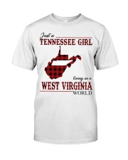 Just A Tennessee Girl In West Virginia World Classic T-Shirt front