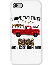I Have Two Titles Mom And Gaga Phone Case thumbnail