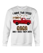 I Have Two Titles Mom And Gaga Crewneck Sweatshirt thumbnail