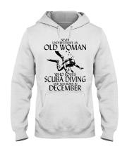 Never Underestimate Old Woman Scuba DivingDecember Hooded Sweatshirt thumbnail