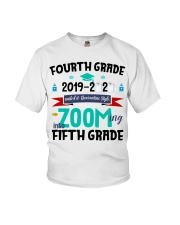 FOURTH GRADE ZOOMING INTO  FIFTH GRADE Youth T-Shirt thumbnail