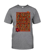 There Is No Such Thing As Too Many Books Classic T-Shirt front