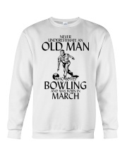 Never Underestimate Old Man Bowling March Crewneck Sweatshirt thumbnail