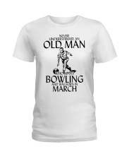 Never Underestimate Old Man Bowling March Ladies T-Shirt thumbnail