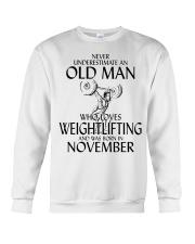 Never Underestimate Old Man Weightlifting November Crewneck Sweatshirt thumbnail