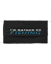 I'd rather be fishing funny novelty gift  Cloth face mask front