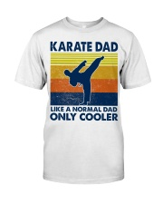 karate Dad Like A Normal Dad Only Cooler Classic T-Shirt tile