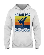 karate Dad Like A Normal Dad Only Cooler Hooded Sweatshirt thumbnail