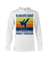 karate Dad Like A Normal Dad Only Cooler Long Sleeve Tee thumbnail