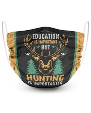 Hunting Is Importanter 2 Layer Face Mask - Single front