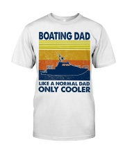 Boating Dad Like A Normal Dad Only Cooler Classic T-Shirt tile