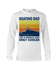 Boating Dad Like A Normal Dad Only Cooler Long Sleeve Tee thumbnail