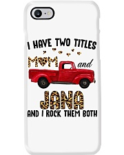 I Have Two Titles Mom and Jana Phone Case thumbnail