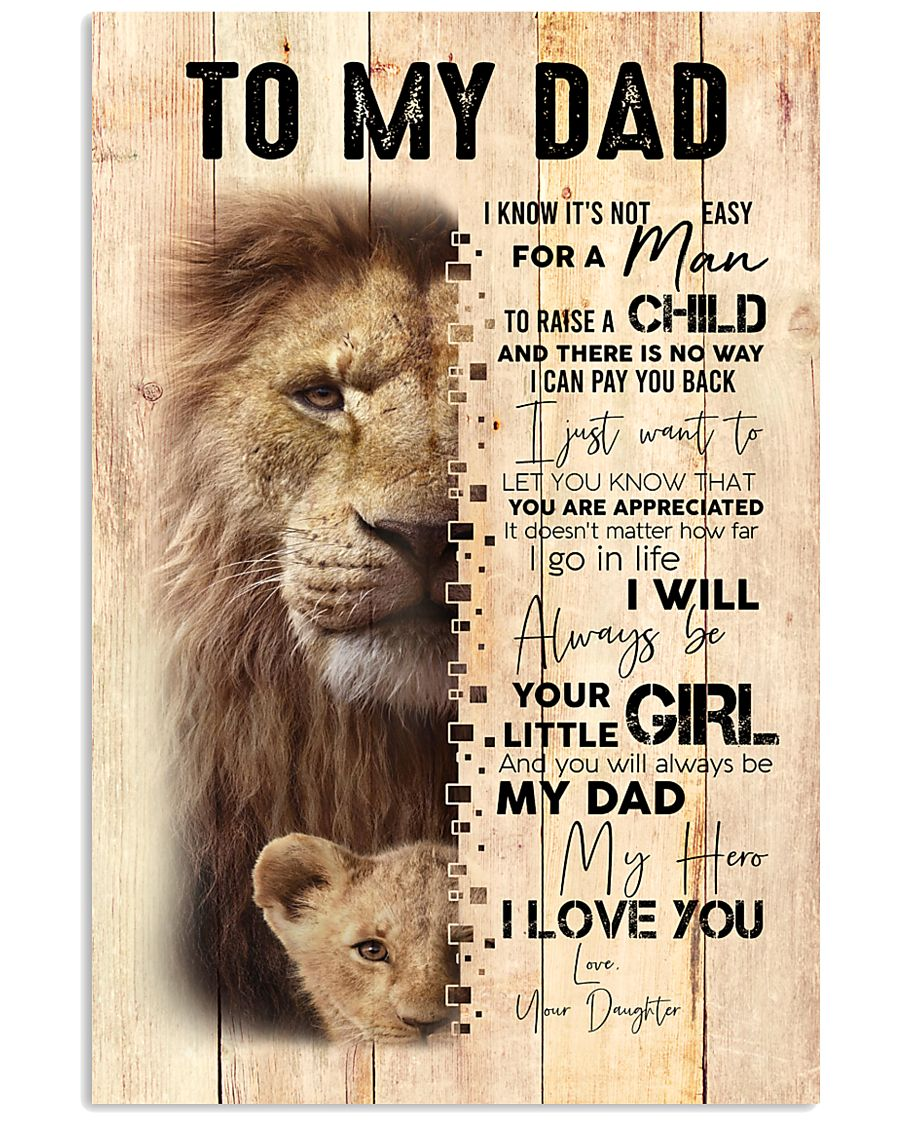To My Dad From Daughter Lion 24x36 Poster