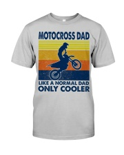 motocross Dad Like A Normal Dad Only Cooler Classic T-Shirt front