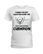 Thanks For Not Shooting Blank Dad Ladies T-Shirt thumbnail