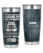 Trucker East Bound And DownTo my husband from wife 20oz Tumbler front