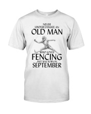 An Old Man Loves Fencing September Classic T-Shirt front