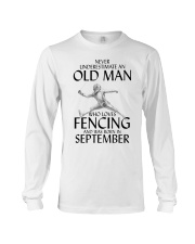 An Old Man Loves Fencing September Long Sleeve Tee thumbnail