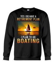 Yes I Do Have A Retirement Plan Boating TE-02354 Crewneck Sweatshirt thumbnail
