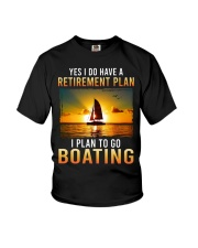 Yes I Do Have A Retirement Plan Boating TE-02354 Youth T-Shirt thumbnail