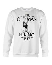 Never Underestimate Old Man Hiking May Crewneck Sweatshirt thumbnail