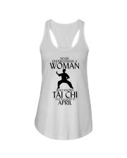 Never Underestimate Woman Tai Chi April Ladies Flowy Tank thumbnail