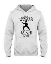 Never Underestimate Woman Tai Chi April Hooded Sweatshirt thumbnail