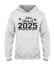 7TH GRADE FUTURE CLASS OF 2025 Hooded Sweatshirt tile