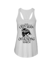 Never Underestimate Old Man Off-roading March Ladies Flowy Tank thumbnail