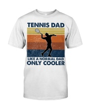 Tennis Dad Like A Normal Dad Only Cooler Classic T-Shirt tile