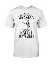 Never Underestimate Woman Ballet September Classic T-Shirt front