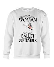 Never Underestimate Woman Ballet September Crewneck Sweatshirt thumbnail
