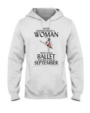 Never Underestimate Woman Ballet September Hooded Sweatshirt thumbnail