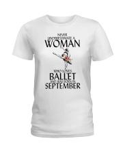 Never Underestimate Woman Ballet September Ladies T-Shirt thumbnail