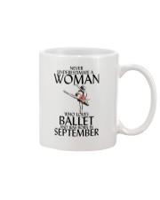 Never Underestimate Woman Ballet September Mug thumbnail