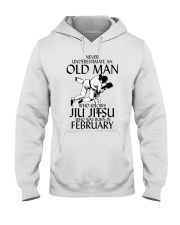 Never Underestimate Old Man Jiu Jitsu February Hooded Sweatshirt thumbnail