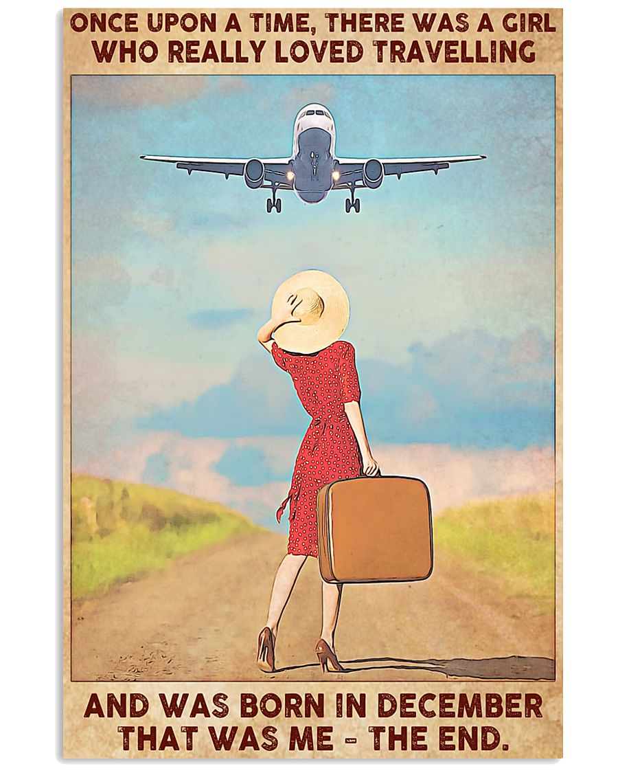 Girl Loves Travelling Born In December 24x36 Poster