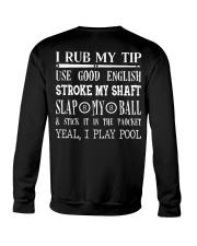 Billiards I Rub My Tip Crewneck Sweatshirt thumbnail