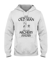 Never Underestimate Old Man Archery January Hooded Sweatshirt thumbnail