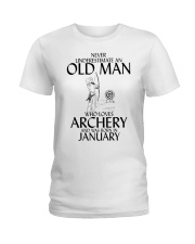 Never Underestimate Old Man Archery January Ladies T-Shirt thumbnail