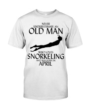 Never Underestimate Old Man Snorkeling April Classic T-Shirt front