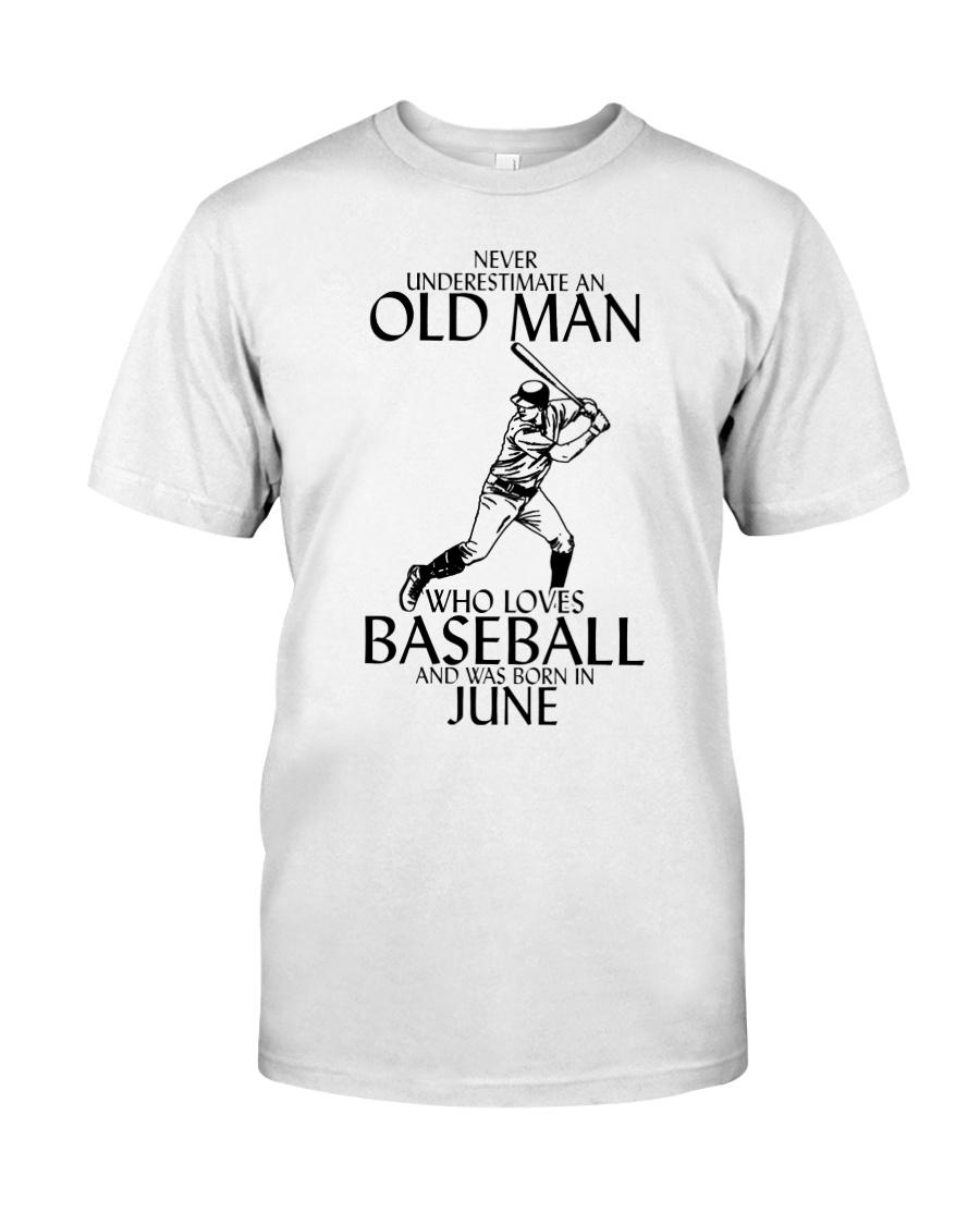 Never Underestimate Old Man Baseball June Classic T-Shirt