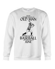 Never Underestimate Old Man Baseball June Crewneck Sweatshirt thumbnail