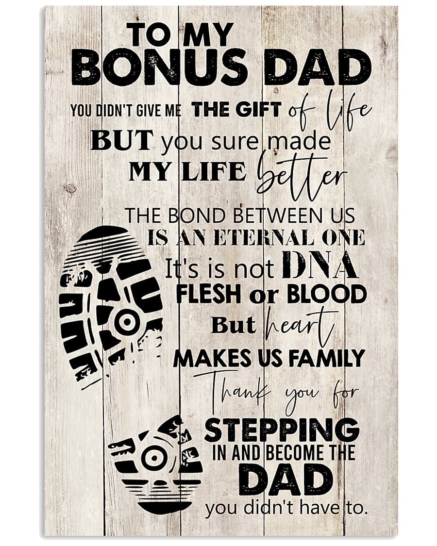 To My Bonus Dad 24x36 Poster