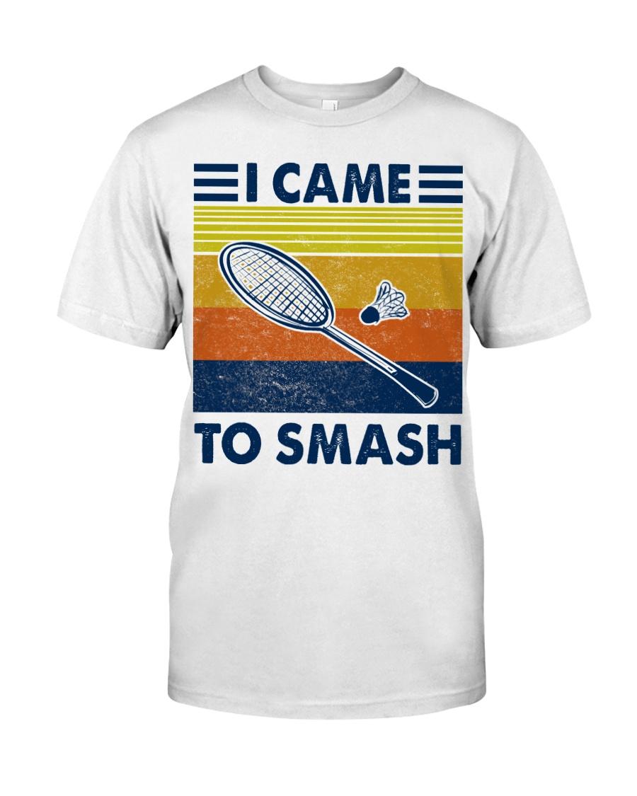 Badminton I Came To Smash Classic T-Shirt
