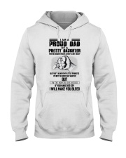I'm A Proud Dad Of A Pretty Daughter Hooded Sweatshirt thumbnail